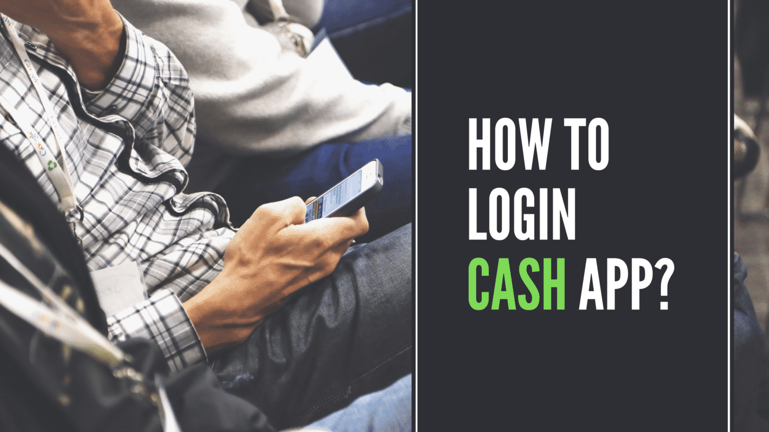 Cash App Login Issue - Check Out The Steps Here